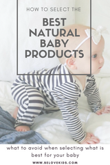 How to Select The Best Natural Baby Products BE love kids