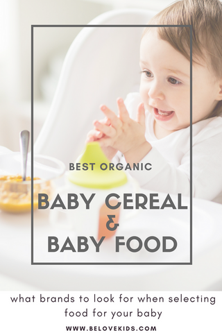Best Organic Baby Food & Baby Cereal Brands BE LOVE kids