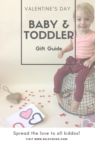 Best Valentine's Day Gift Guide For Babies & Toddlers