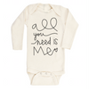 All You Need Is Me organic bodysuit BE LOVE kids