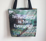 Technology is for Everyone tote bag