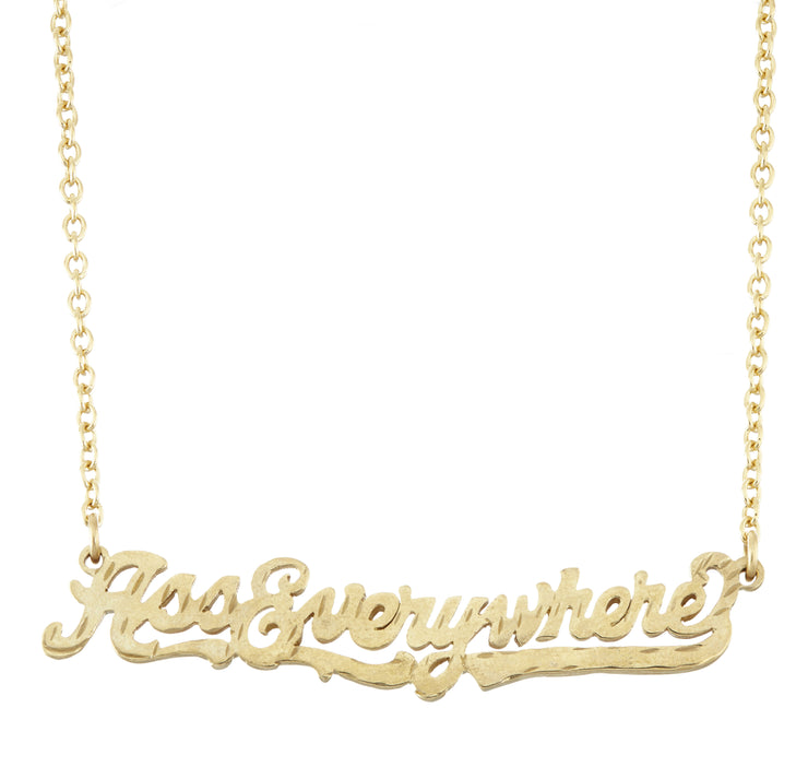 Ass Everywhere Necklace