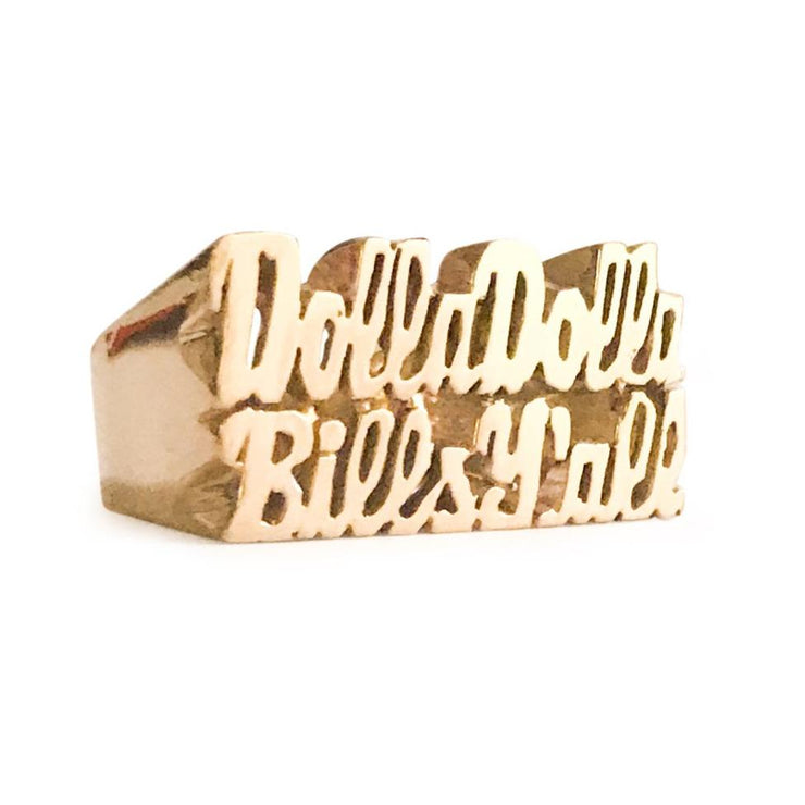 Dolla Dolla Bills Y'All Ring - SNASH JEWELRY