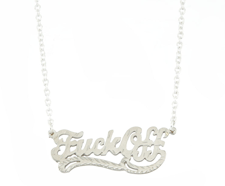 Fuck Off Necklace - SNASH JEWELRY