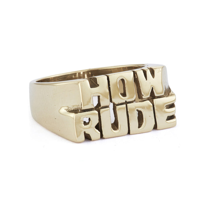 How Rude Ring - SNASH JEWELRY