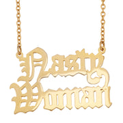 Nasty Woman 2 Necklace - SNASH JEWELRY