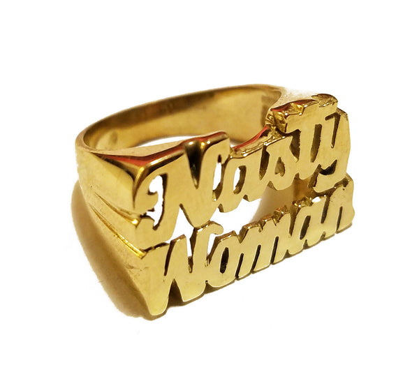 Nasty Woman Ring