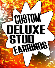 Custom Deluxe Stud Earrings - SNASH JEWELRY