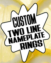 Custom Two-Line Nameplate Rings - SNASH JEWELRY