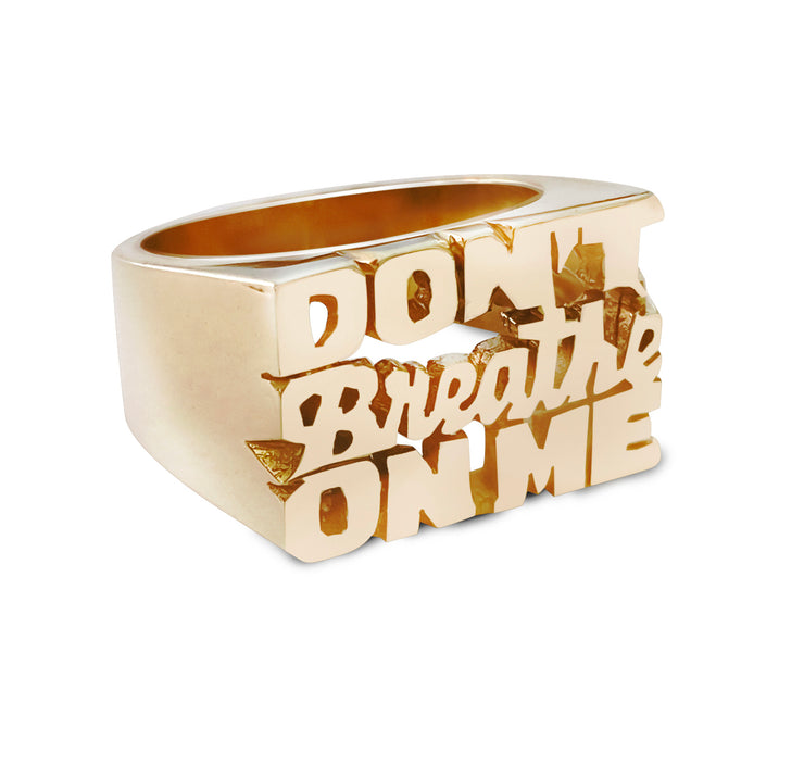 Don't Breathe On Me Ring