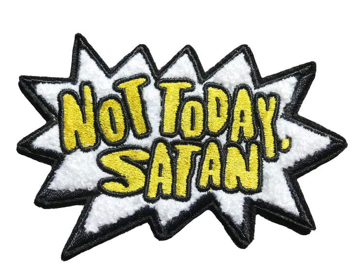 Not Today Satan Patch - SNASH JEWELRY