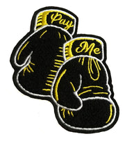 Pay Me Boxing Patch - SNASH JEWELRY
