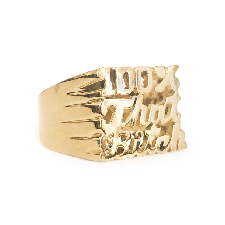 100% That Bitch Ring - SNASH JEWELRY