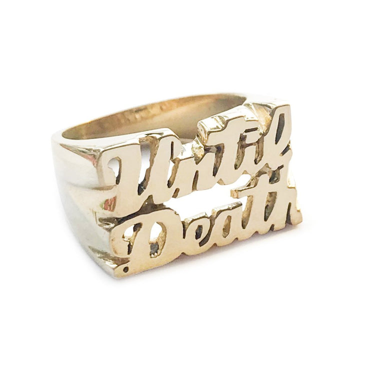 Until Death Ring