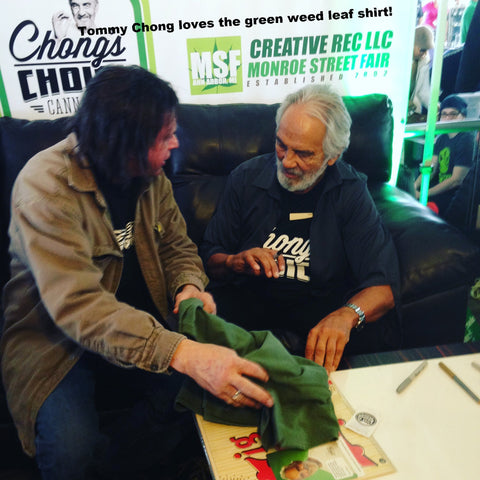 tommy chong green with our cannabis shirt