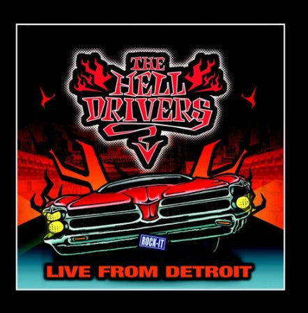 "The Hell Drivers ""Live From Detroit"" (2009) CD"