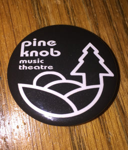 "PINE KNOB Music Theater 1.5"" pinback"