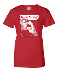 Rosie The Riveter Detroit Strong T-Shirt
