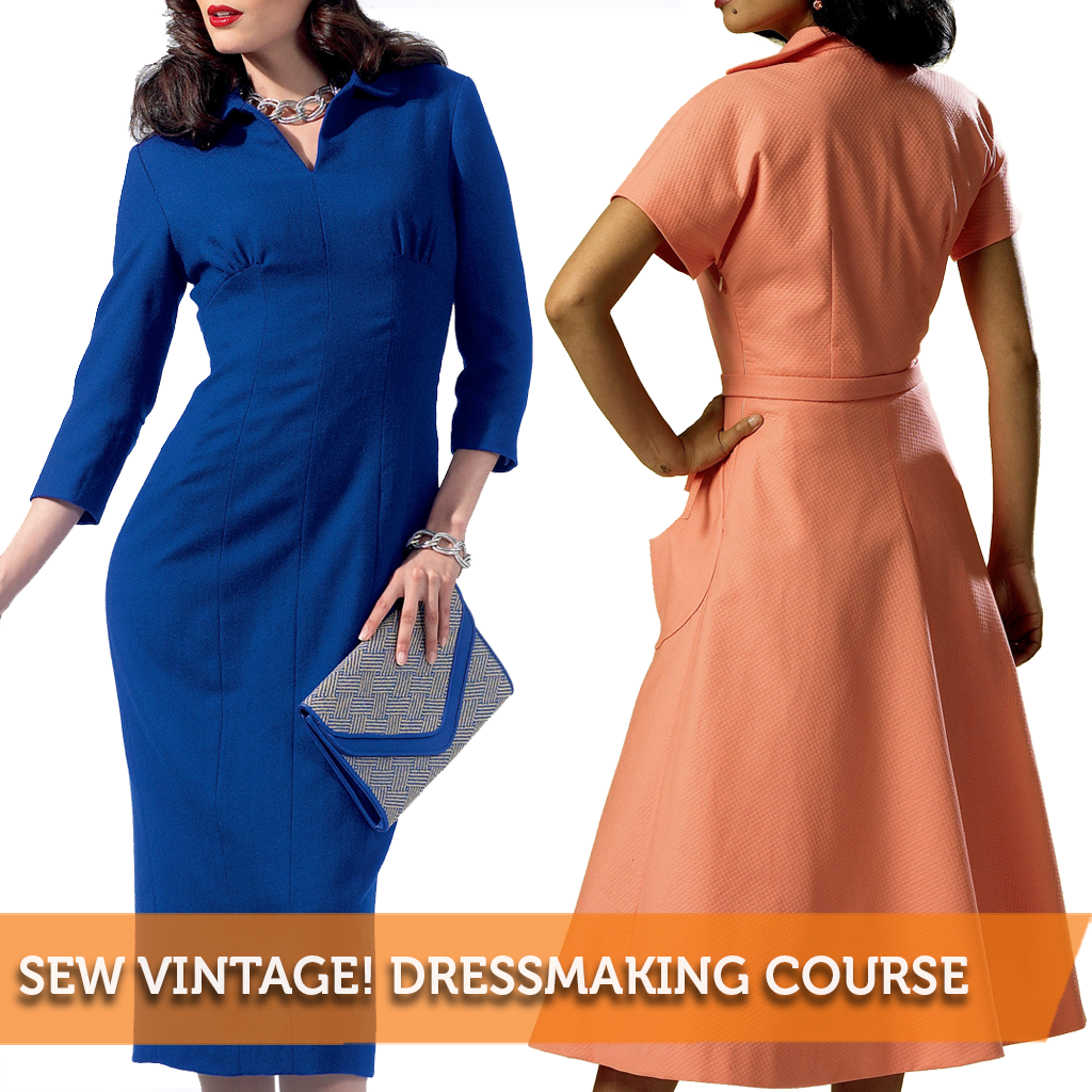 Sew Vintage! Traditional Dressmaking Course