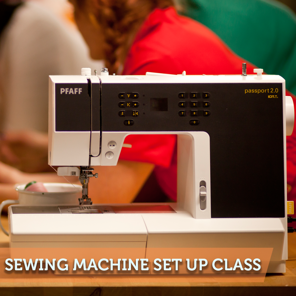 Sewing Machine Set-Up Class