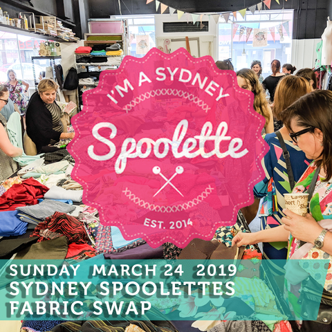 Sydney Spoolettes Fabric Swap Day! Sunday March 24th, 10am to 12pm
