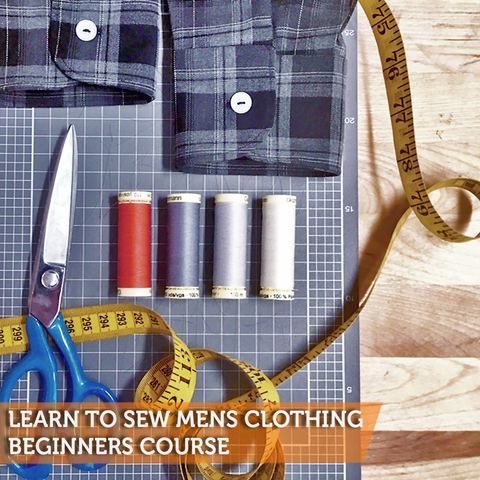 Learn to Sew Men's Clothing Beginners Course
