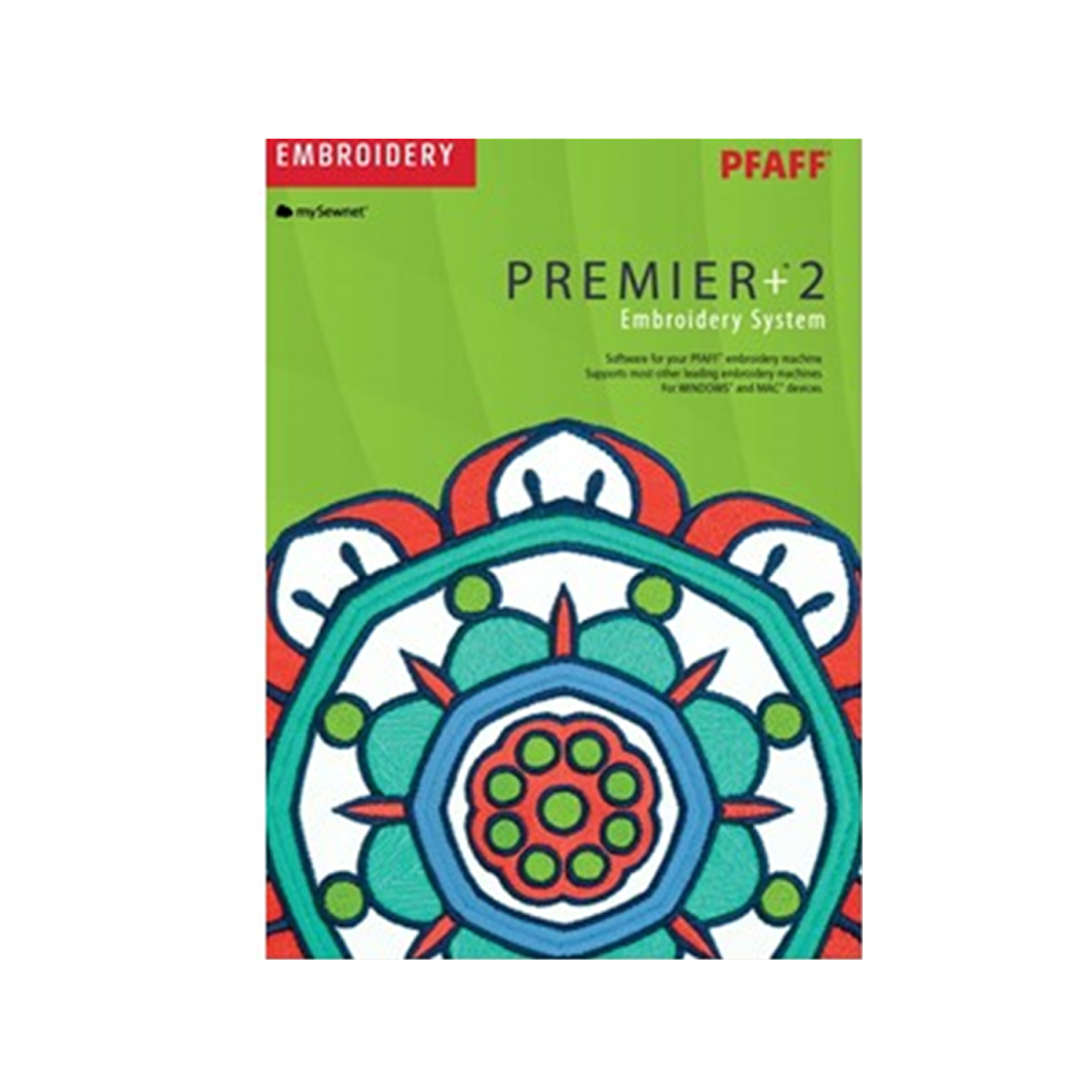 PREMIER+™ 2: EMBROIDERY