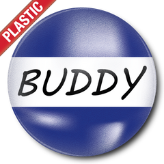Buddy Plastic Button Badge by School Badges UK