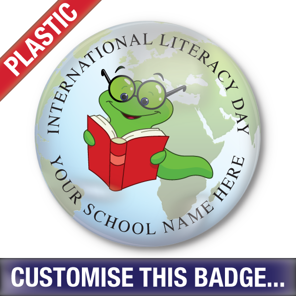 Personalised Plastic 'International Literacy Day' Button Badge by School Badges UK