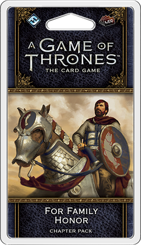 GOT LCG (2nd Ed): Pack 10 - For Family Honour