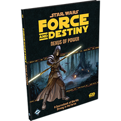 Star Wars: RPG - Force and Destiny - Supplements - Nexus of Power