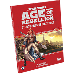 Star Wars: RPG - Age of Rebellion - Supplements - Strongholds of Resistance