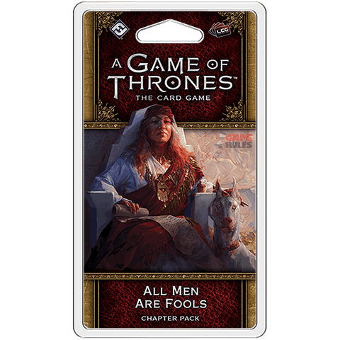 GOT LCG (2nd Ed): Pack 15 - All Men are Fools