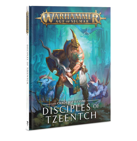WH AoS: Desciples of Tzeentch - Chaos Battletome