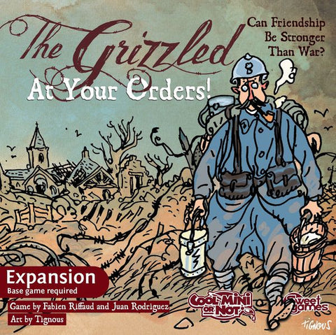The Grizzled - At Your Orders