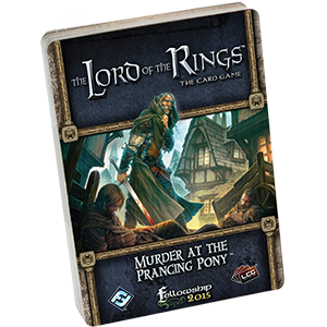 LOTR LCG: Standalone Scenario 05 - Murder at the Prancing Pony