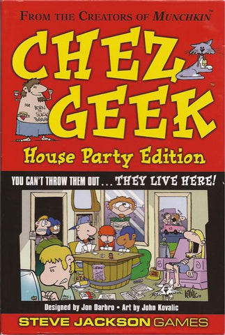 Chez Geek: House Party Ed.