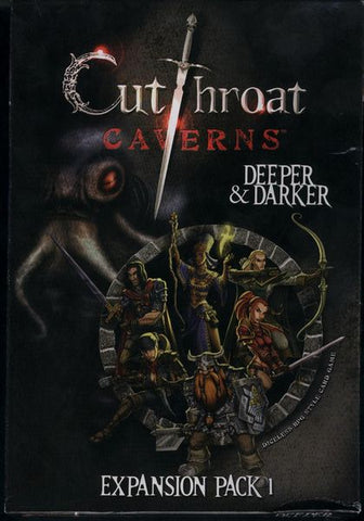 Cutthroat Caverns - Deeper and Darker