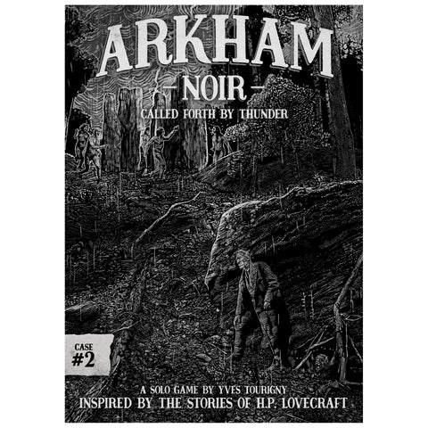 Arkham Noir - Case #2: Called Forth by Thunder
