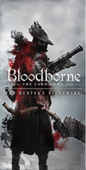 Bloodborne: The Card Game - The Hunter's Nightmare