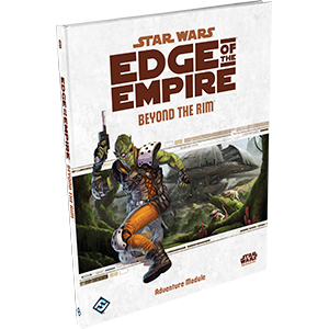 Star Wars: RPG - Edge of the Empire - Supplements - Beyond the Rim