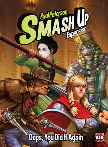 Smash Up: Exp 12 - Oops, You Did It Again