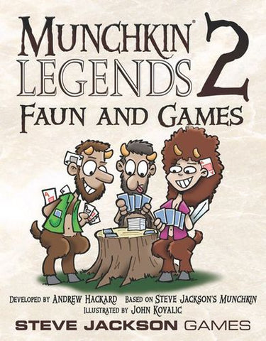 Munchkin: Legends: Vol 02 - Faun and Games