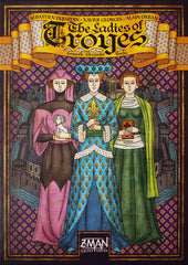 Troyes - The Ladies of Troyes