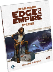Star Wars: RPG - Edge of the Empire - Supplements - Fly Casual
