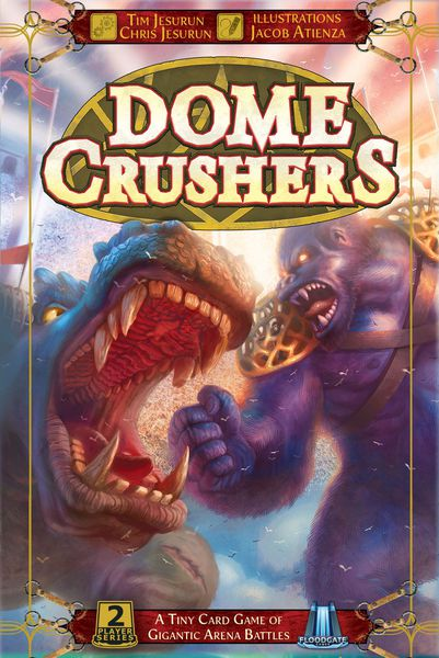 Dome Crushers (Gigantic Ed.)