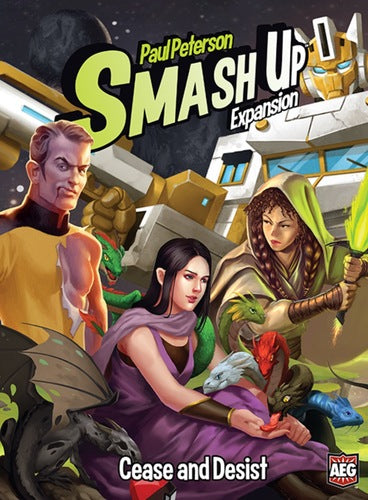 Smash Up: Exp 08 - Cease and Desist