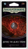AH LCG: Expansion 31 - Before the Black Throne