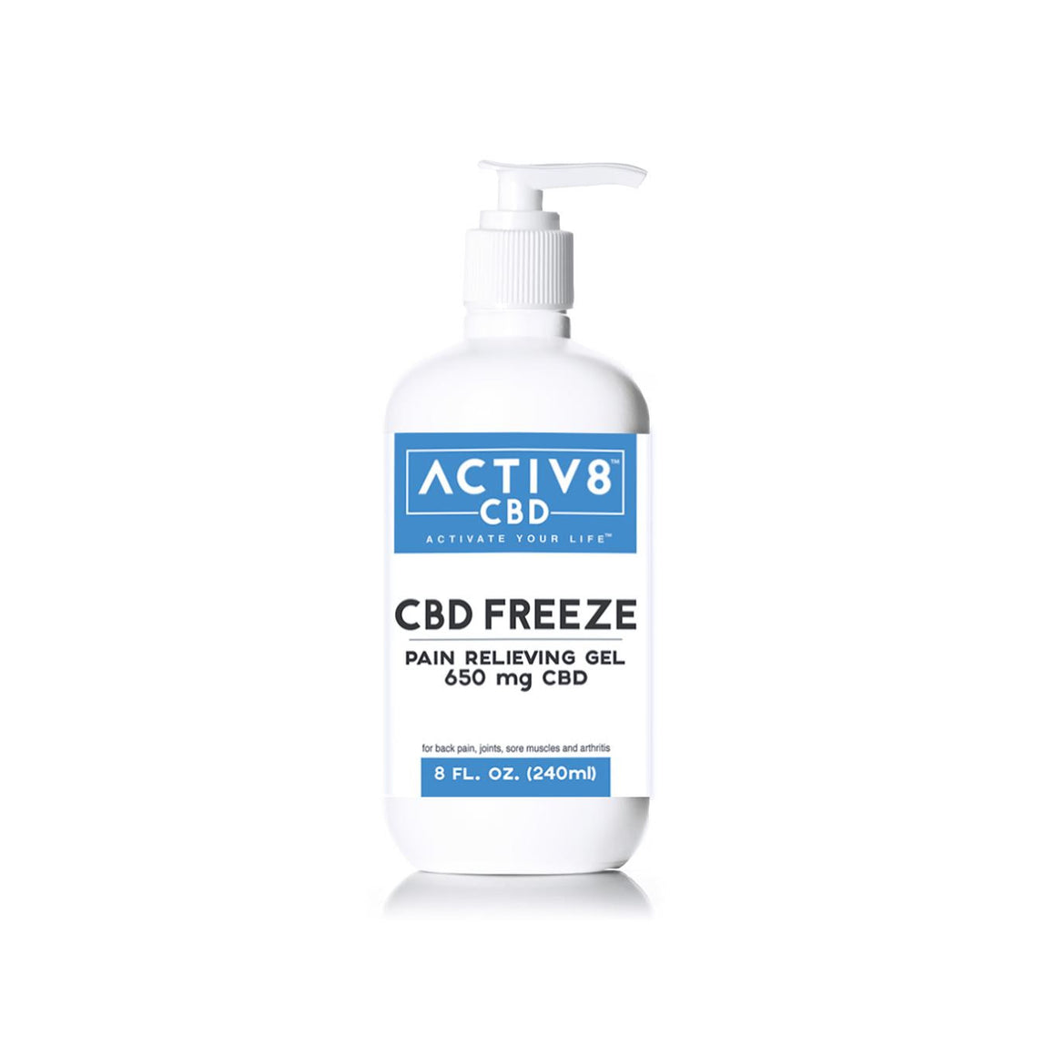 ACTIV8 CBD FREEZE (Pain Relieving Gel | Extra Strength Formula) - (650mg CBD Per Bottle - 130 Servings) - For Back Pain, Sore Muscles, Joints & Arthritis