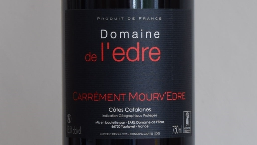 Domaine de l'Edre, Carrement Mourv'Edre, Cotes Catalanes, France 2017